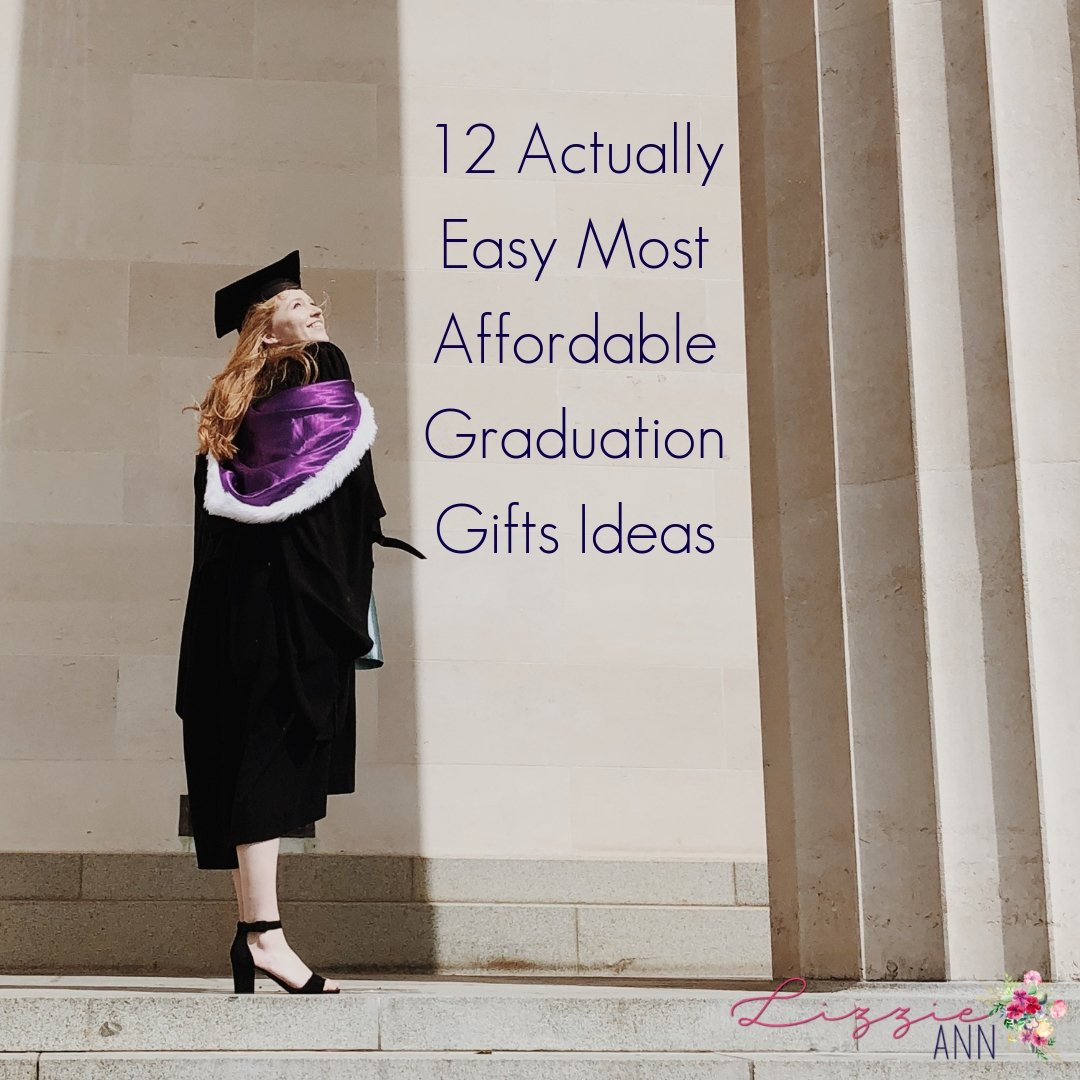 12 Actually Easy Most Affordable Graduation Gifts Ideas Popular Wisconsin Organic Lifestyle Blog Lizzie Ann