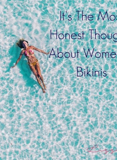 It's The Most Honest Thoughts About Women In Bikinis