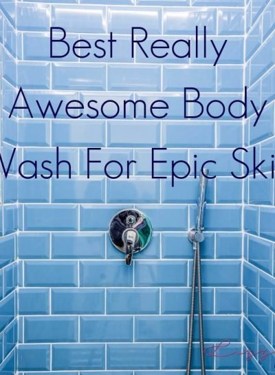 Best Really Awesome Body Wash For Epic Skin