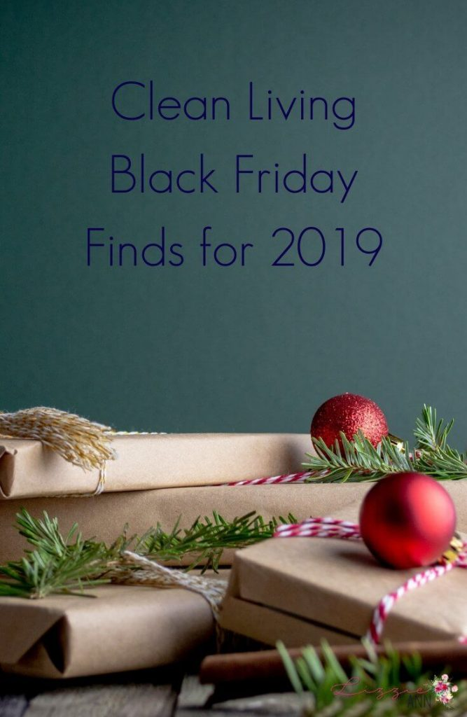 Clean Living Black Friday Finds for 2019