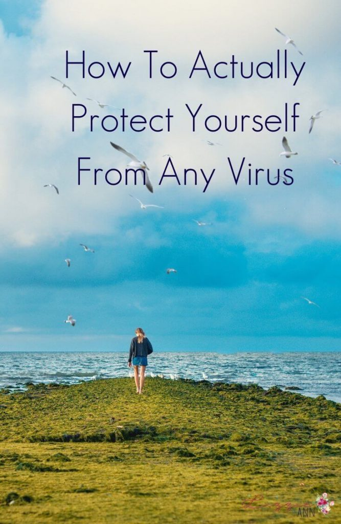 How To Actually Protect Yourself From Any Virus